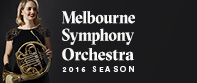 Melbourne Symphony Orchestra 2016 Season